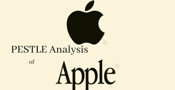 pestle analysis of world's top smartphone and tech company, Apple