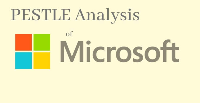 pestle analysis of the US tech and Operating System Company, Microsoft