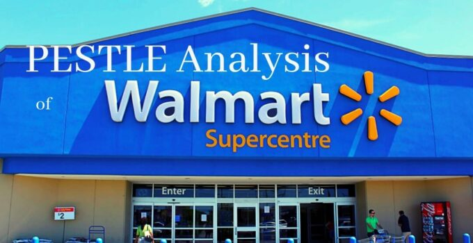 read the pestle analysis of multinational company, Walmart, in detail.