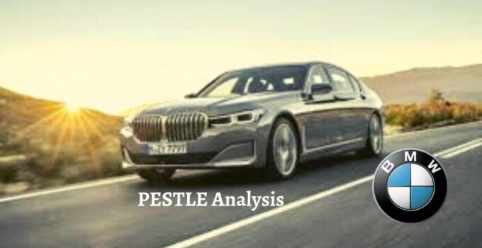 Pestle analysis of BMW analyzes the political, economical, social, technological, legal, environmental issues of company.