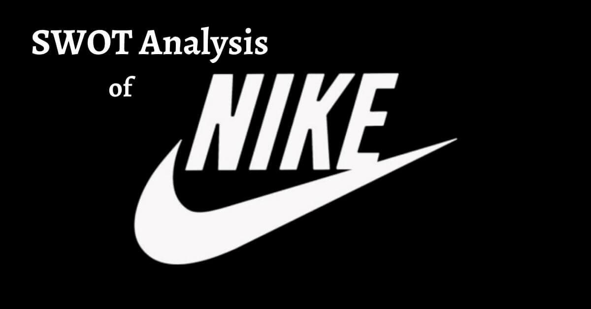 SWOT analysis of Nike, a sportswear company