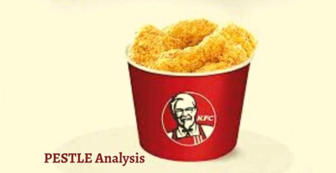 Pestle analysis of KFC analyzes the political, economical, social, technological, legal, environmental issues of the fast food hotel restaurant brand.