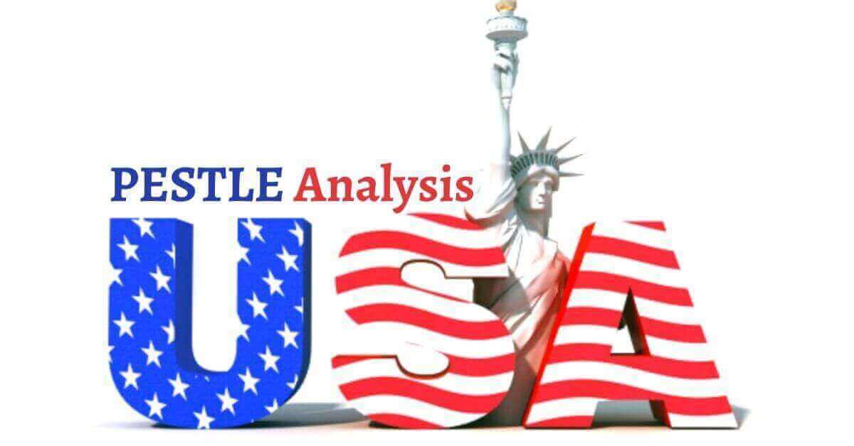 Pestle analysis of USA analyzes the political, economical, social, technological, legal, environmental issues of the world's superpower.