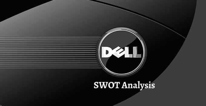 Swot analysis of Dell analyzes the strengths, weaknesses, opportunities, threats of the world's leading computer manufacturing company.