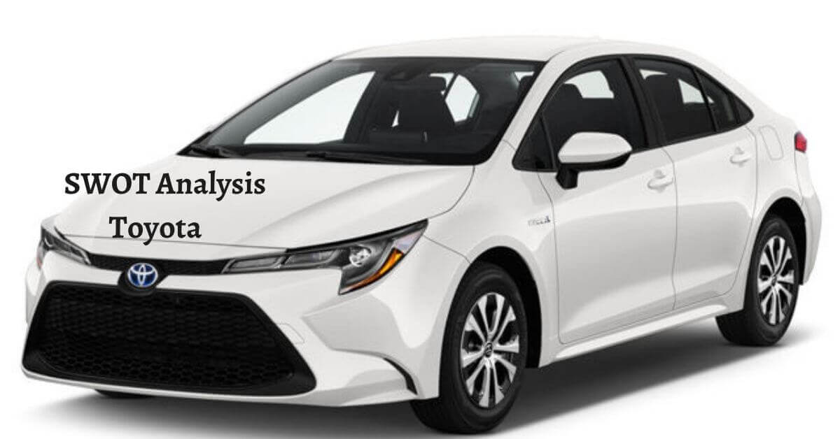 Swot analysis of Toyota analyzes the strengths, weaknesses, opportunities, threats of the world's largest automotive manufacturing company.