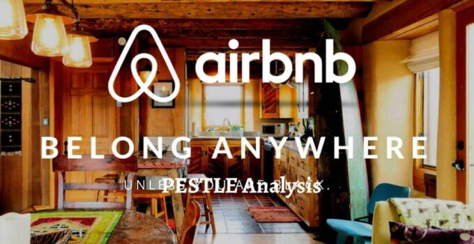 Pestle analysis of Airbnb analyzes the political, economical, social, technological, legal, environmental factors of the online rental company.
