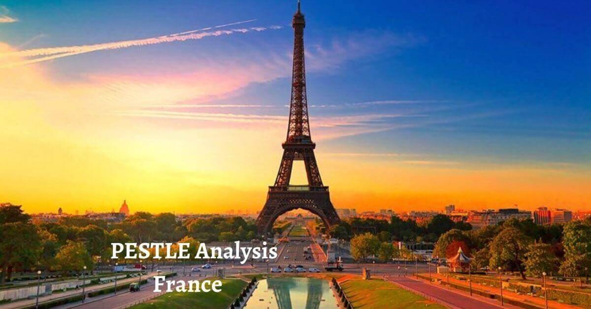 PESTLE Analysis of France