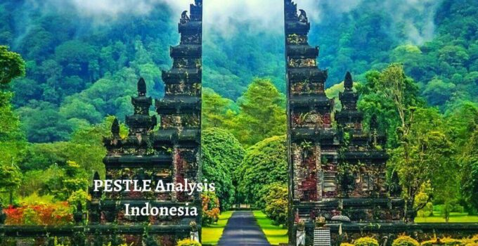 Pestle analysis of Indonesia analyzes political, economical, social, technological, legal, environmental issues of world's leading country.