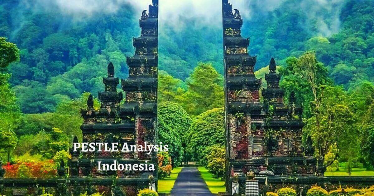 PESTLE Analysis of Indonesia