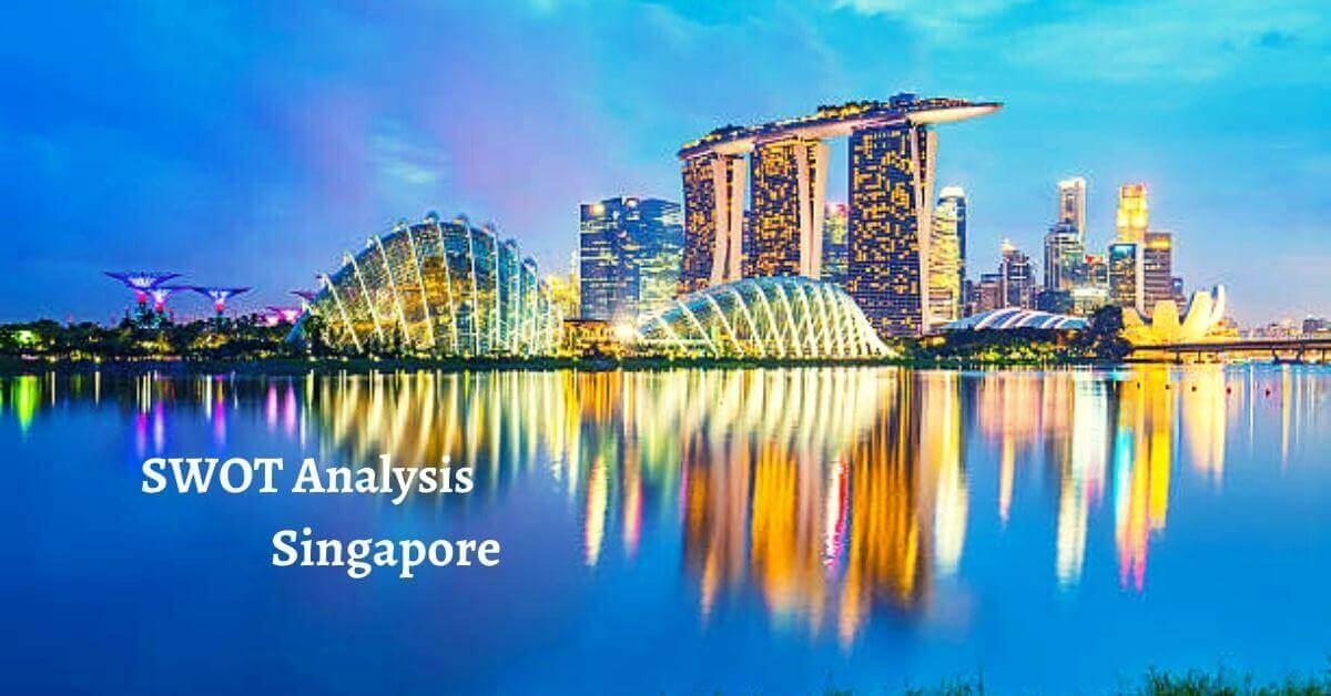 SWOT Analysis of Singapore