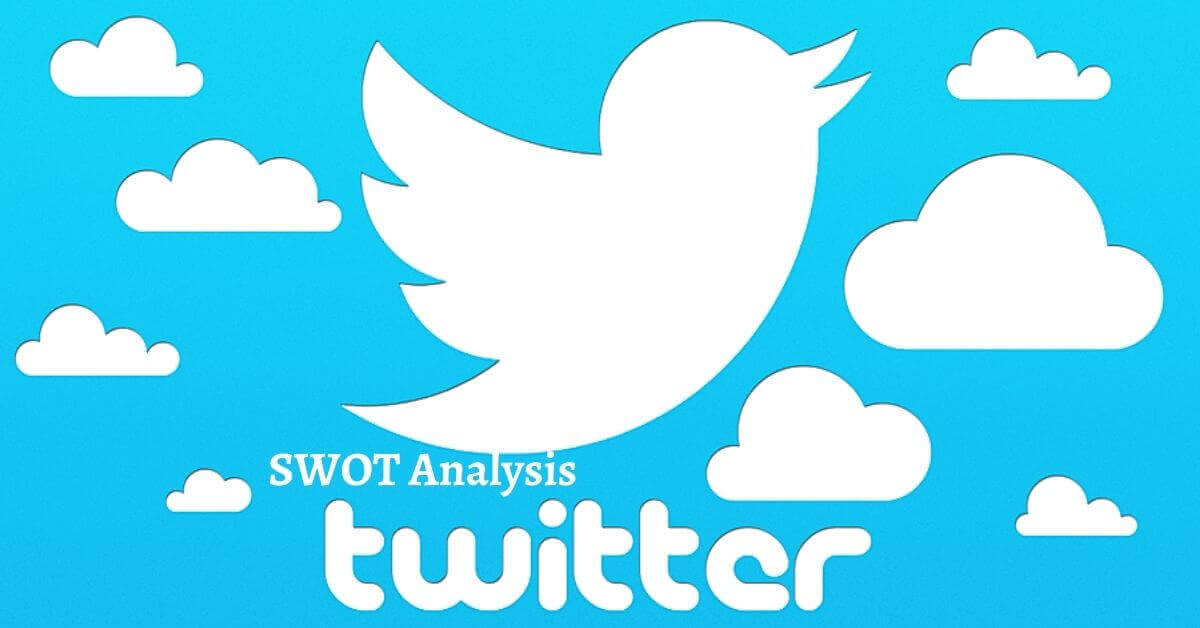 Swot analysis of Twitter analyzes the strengths, weaknesses, opportunities, threats of the world's leading microblogging social media platform