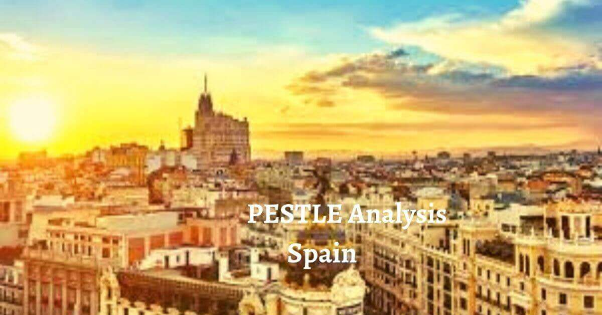 Pestle analysis of Spain analyzes political, economical, social, technological, legal, environmental issues of world's developed country.