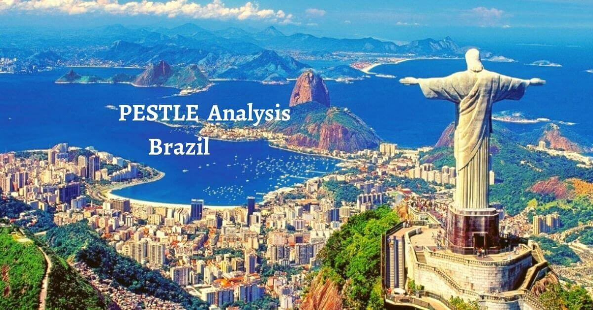 Pestle analysis of Brazil analyzes political, economical, social, technological, legal, environmental issues of world's middle income growing country.