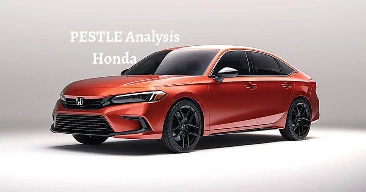 Pestle analysis of Honda analyzes political, economical, social, technological, legal, environmental issues of world's leading automotive manufacturing brand.