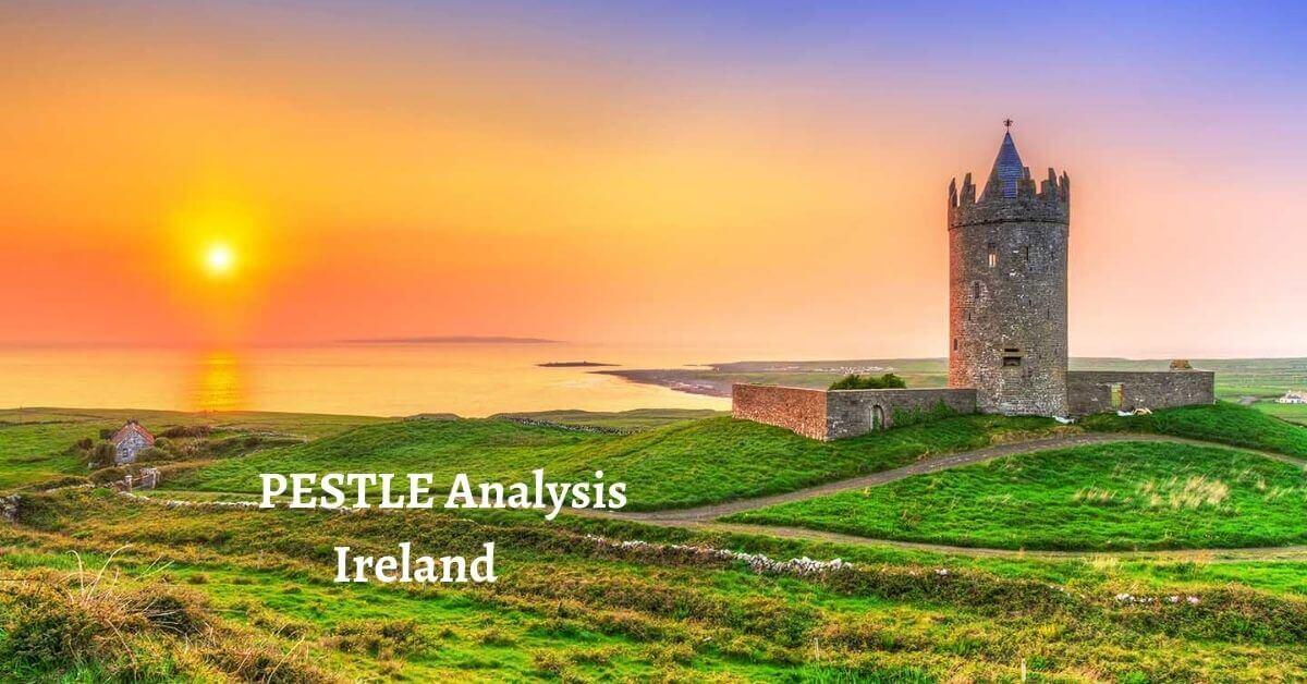 Pestle analysis of Ireland analyzes political, economical, social, technological, legal, environmental issues of world's leading developed country.