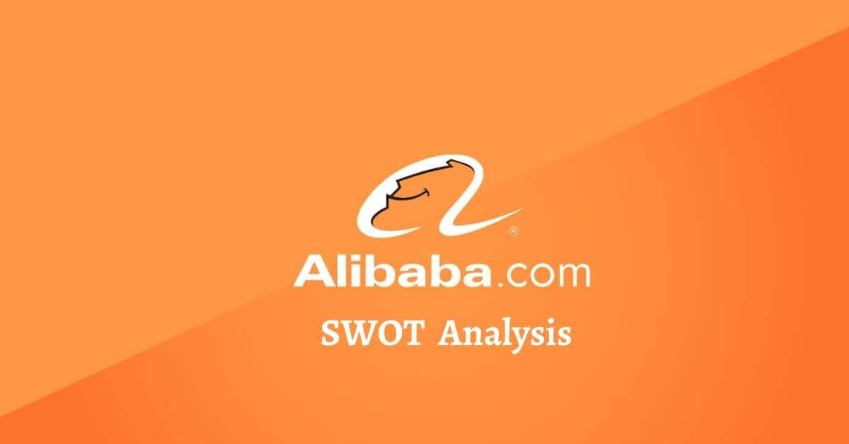 Swot analysis of Alibaba analyzes strengths, weaknesses, opportunities, threats of world's leading tech and retail e-commerce Company.