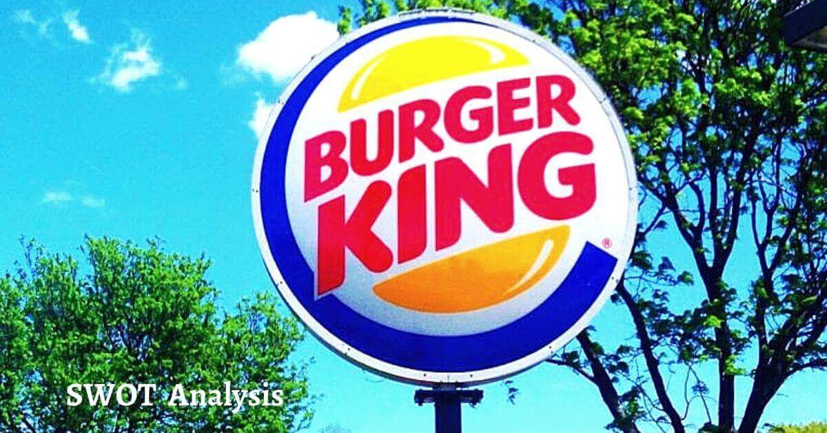 Swot analysis of Burger King analyzes strengths, weaknesses, opportunities, threats of the world's leading fast food chain restaurant company.