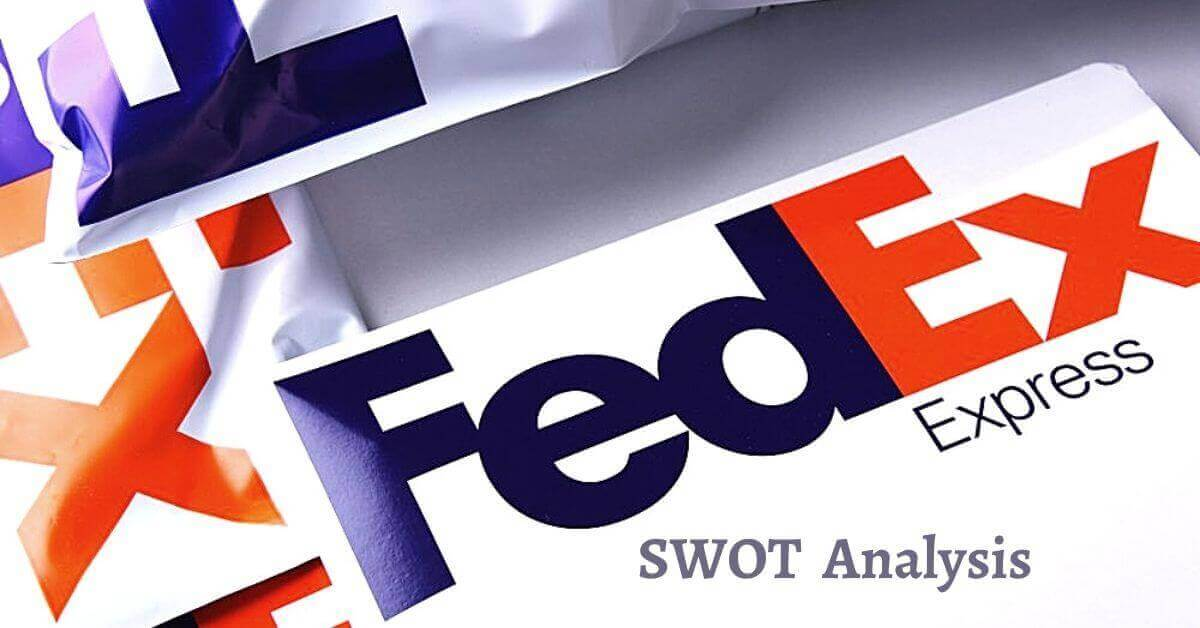 Swot analysis of FedEx analyzes strengths, weaknesses, opportunities, threats of world's leading courier and delivery service company.