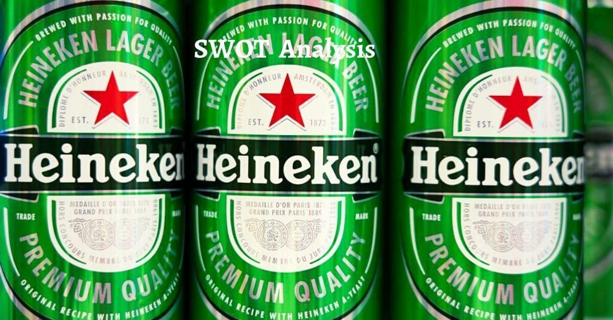 SWOT Analysis of Heineken