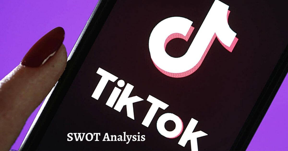 Swot analysis of TikTok analyzes the strengths, weaknesses, opportunities, threats of the world's leading video sharing social media platform.