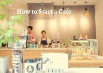 How to Start a Café