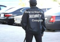 How to Start a Security Company