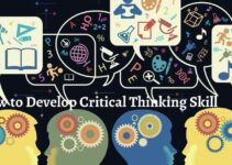 How to Develop Critical Thinking Skill