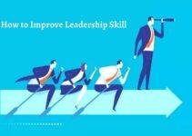 How to Improve Leadership Skill