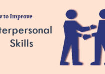 How to Improve your Interpersonal Skills