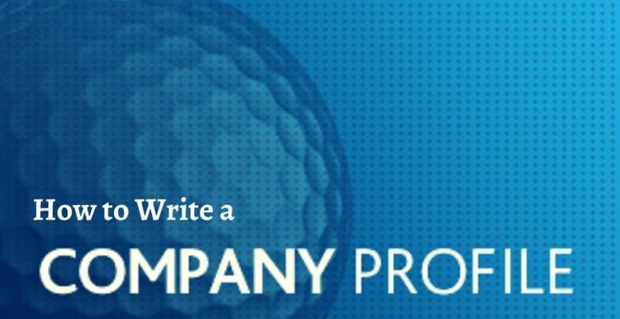 How to Write a Company Profile
